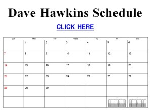 Click For Dave's Schedule